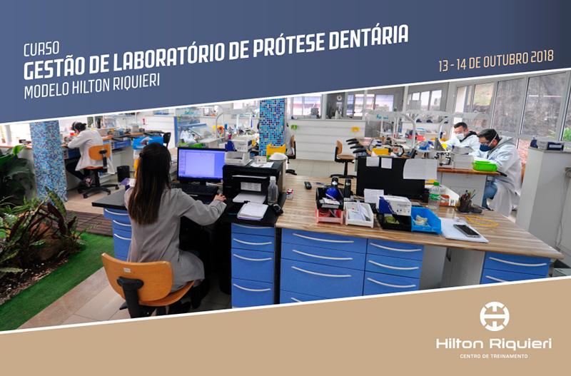 Curso de Gestão de Laboratório de Prótese Dentária Modelo Hilton Riquieri